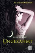Ungezähmt: House of Night