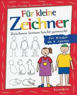 Für kleine Zeichner: Punkt, Punkt, Komma, Strich / Zeichnen lernen leicht gemacht /  für Kinder ab 4 Jahren   Cover