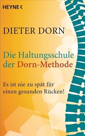 Die Haltungsschule der Dorn-Methode: Es ist nie zu spät für einen gesunden Rücken!   Cover