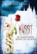 Küsst du noch oder beißt du schon? (Dark Ones, Band 2)