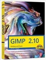 GIMP 2.10 - Einstieg und Praxis