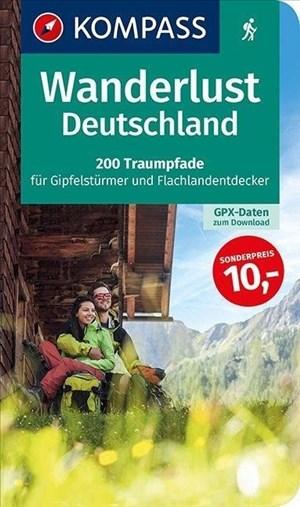 Wanderlust Deutschland: 200 Traumpfade für Gipfelstürmer und Flachlandentdecker, GPX-Daten zum Download. (KOMPASS Wander- und Fahrradlust, Band 1600) | Cover