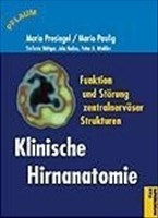 Klinische Hirnanatomie: Funktion und Störung zentralnervöser Strukturen (Pflaum Physiotherapie)