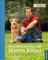 Hundetraining mit Martin Rütter: Individuell - partnerschaftlich - leise