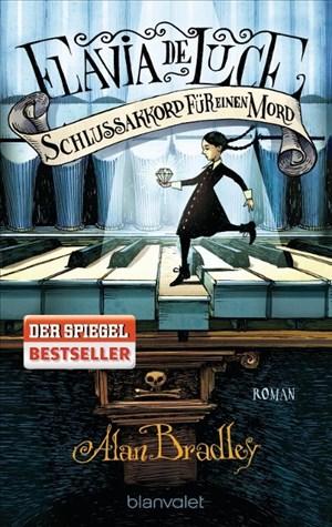 Flavia de Luce 5 - Schlussakkord für einen Mord: Roman | Cover