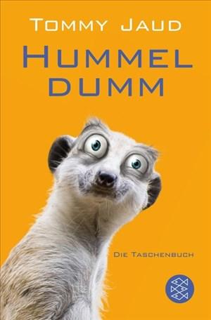 Hummeldumm: Das Roman (Hochkaräter) | Cover
