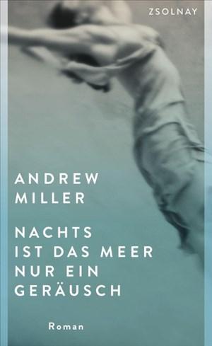Nachts ist das Meer nur ein Geräusch: Roman | Cover