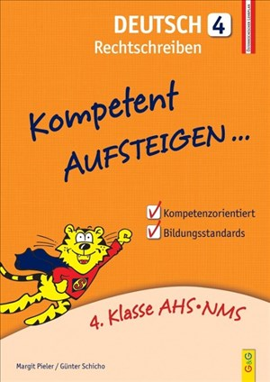 Kompetent Aufsteigen Deutsch 4 - Rechtschreiben: 4. Klasse AHS/NMS   Cover