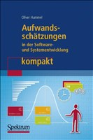 Aufwandsschätzungen in der Software- und Systementwicklung kompakt (IT kompakt)