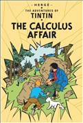 The Calculus Affair (Adventures of Tintin S, Band 17)