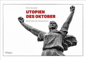 Utopien des Oktober: Denkmäler der Sowjetunion | Cover