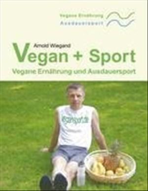 Vegan + Sport: Vegane Ernährung und Ausdauersport | Cover