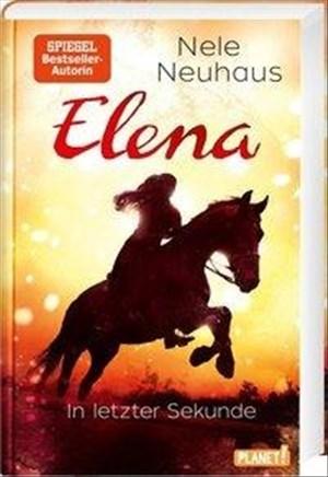 Elena – Ein Leben für Pferde 7: In letzter Sekunde: Romanserie der Bestsellerautorin (7) | Cover