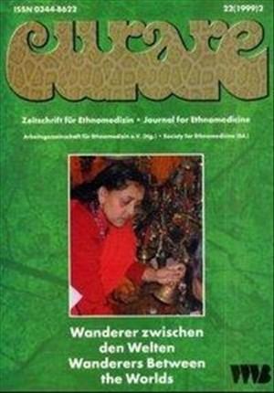 Curare. Zeitschrift für Medizinethnologie / Journal of Medical Anthropology: Curare, H.22/99-2, Wanderer zwischen den Welten | Cover