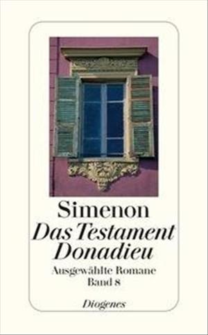 Das Testament Donadieu: Ausgewählte Romane (detebe)   Cover