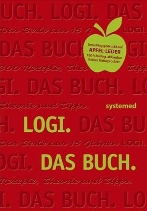 Logi. Das Buch: Das Beste aus 15 Jahren LOGI. 300 Rezepte, Theorie und Tipps. | Cover