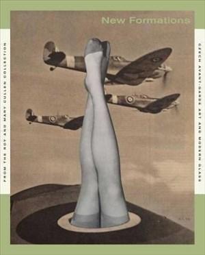 Greene, A: New Formations - Czech Avant-Garde Art and Modern   Cover