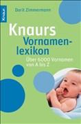Knaurs Vornamenlexikon: Über 6.000 Vornamen von A bis Z