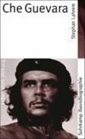 Suhrkamp BasisBiographie?n: Che Guevara - Leben, Werk, Wirkung