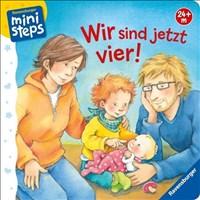 ministeps® Bücher: Wir sind jetzt vier!: Ab 24 Monaten
