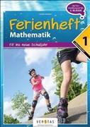 Mathematik Ferienhefte - AHS/NMS: Nach der 1. Klasse - Fit ins neue Schuljahr: Ferienheft mit eingelegten Lösungen. Zur Vorbereitung auf die 2. Klasse
