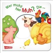Wer muht hier Muh? Die Kuh!: Mein erster Reime-Bilder-Spaß mit Schieber: Bauernhof