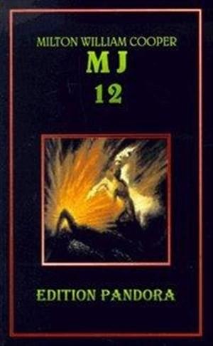 MJ 12. Die geheime Regierung (Edition Pandora / K 300) | Cover