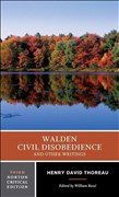 Walden, Civil Disobedience and Other Writings (Norton Critical Editions)