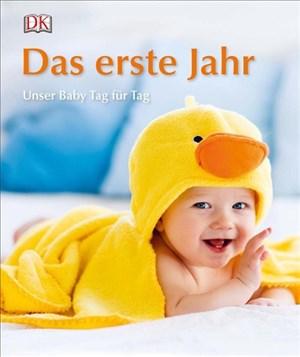 Das erste Jahr: Unser Baby Tag für Tag | Cover