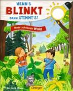 Wenn´s blinkt, dann stimmts! Mein Lichtbuch Wald