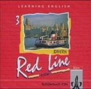 Learning English, Red Line New, Ausgabe für Bayern, 2 Audio-CDs zum Schülerbuch (Red Line NEW. Ausgabe für Bayern ab 1999)