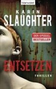 Entsetzen: Thriller (Will-Trent-Serie, Band 2)