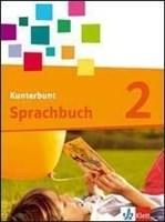 Das Kunterbunt Sprachbuch - Neubearbeitung / Schülerbuch 2. Schuljahr