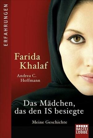 Das Mädchen, das den IS besiegte: Meine Geschichte | Cover
