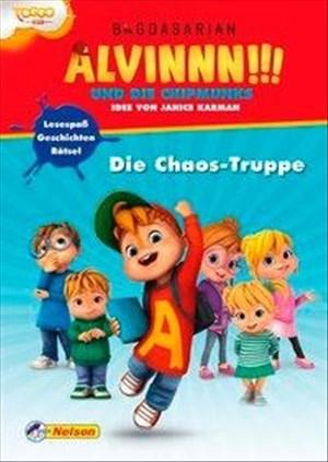 Alvinnn!!! und die Chipmunks: Die Chaos-Truppe: Geschichten, Lesespaß, Rätsel | Cover