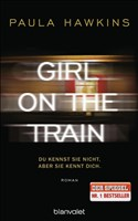 Girl on the Train - Du kennst sie nicht, aber sie kennt dich.: Roman