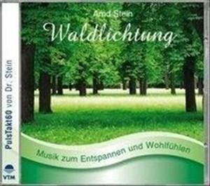 Waldlichtung: Sanfte  zum Entspannen und Wohlfühlen (Entspannungsmusik) | Cover