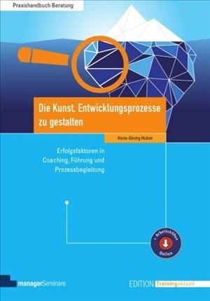 Die Kunst, Entwicklungsprozesse zu gestalten (Edition Training aktuell) | Cover