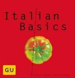 Italian Basics: Alles, was man braucht für das dolce vita zu Hause | Cover