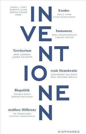 Inventionen 2: Exodus. Reale Demokratie. Immanenz. Territorium. Maßlose Differenz. Biopolitik | Cover