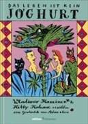 Das Leben ist kein Joghurt. Wladimir Kaminer & Kitty Kahane erzählen eine Geschichte von Adam und Eva (edition chrismon)