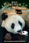 Pandas and Other Endangered Species: A Nonfiction Companion to Magic Tree House Merlin Mission #20: A Perfect Time for Pandas (Magic Tree House (R) Fact Tracker, Band 26)