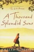 A Thousand Splendid Suns.