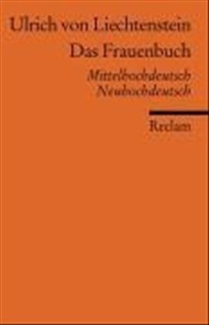 Das Frauenbuch: Mittelhochdt. /Neuhochdt. (Reclams Universal-Bibliothek) | Cover
