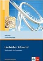 Lambacher Schweizer - Ausgabe Nordrhein-Westfalen - Neubearbeitung / Schülerbuch Oberstufe Einführungsphase