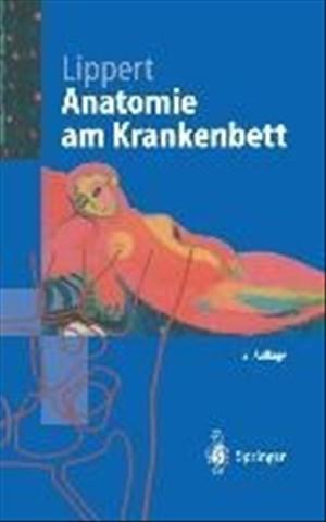 Anatomie am Krankenbett: Körperliche Untersuchung Und Kleine Eingriffe (Springer-Lehrbuch) (German Edition)   Cover