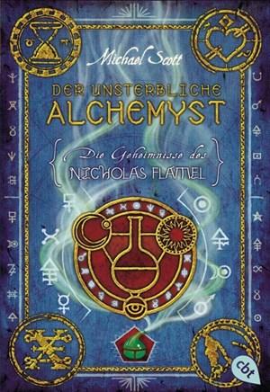 Die Geheimnisse des Nicholas Flamel - Der unsterbliche Alchemyst: Band 1 | Cover