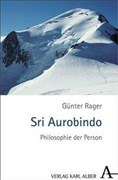 Sri Aurobindo: Philosophie der Person