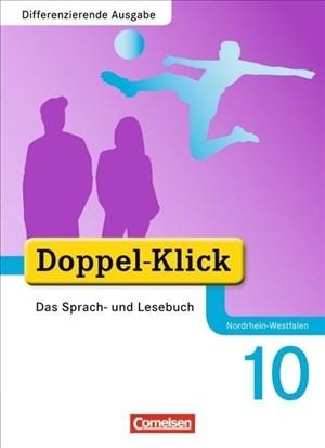 Doppel-Klick - Differenzierende Ausgabe Nordrhein-Westfalen: 10. Schuljahr - Schülerbuch | Cover