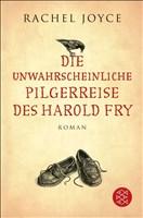 Hochkaräter: Die unwahrscheinliche Pilgerreise des Harold Fry: Roman